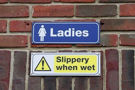 Ladies: slippery when wet