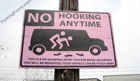 No hooking any time, a shit road sign