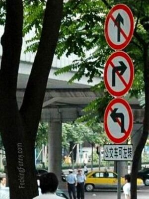 Funny traffic sign in China, no way to go