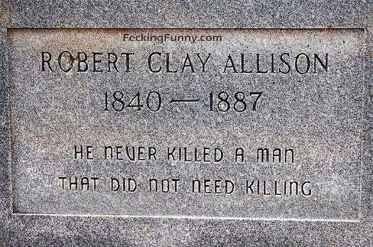 funny-grave-he-never-killed-a-man-that-do-not-need-killing