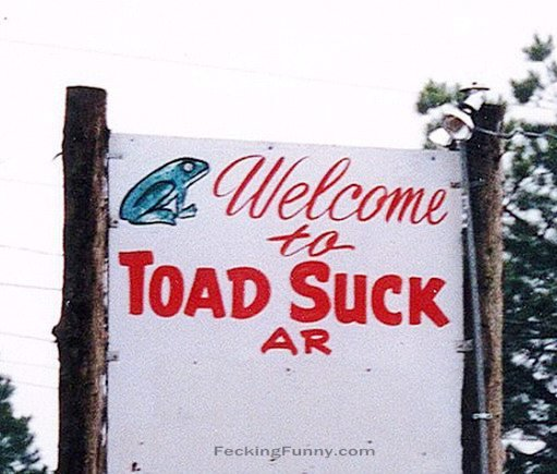 Funny US town name: Toad Suck