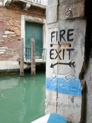 Funny fire exit: swim to escape
