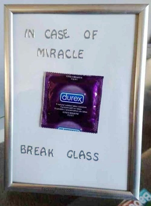 in-case-of-miracle-durex-break-glass