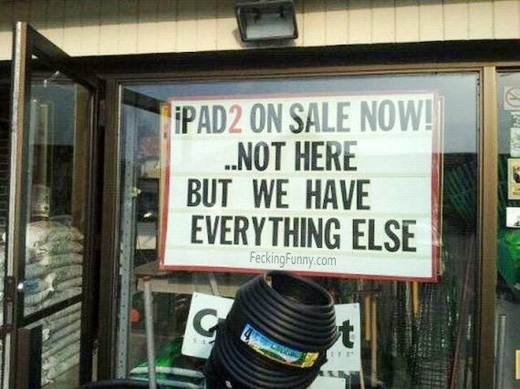 Funny sign: iPad on sale now